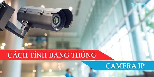Băng thông của Camera IP